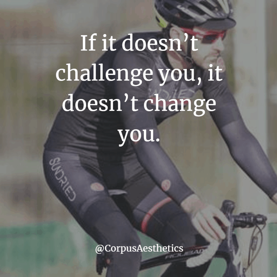 cycling motivational quotes If it doesn't challenge you, it doesn't change you, a guy on bike is riding on the road.