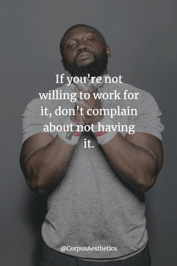 gymspiration quote, If you're not willing to work for it, don't complain about not having it, a guy prepares at the gym