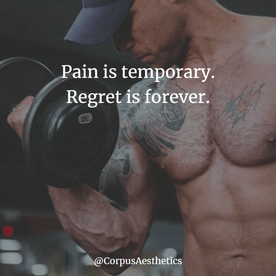 gymspirational quote, Pain is temporary. Regret is forever. this bodybuilder is lifting weight in the gym