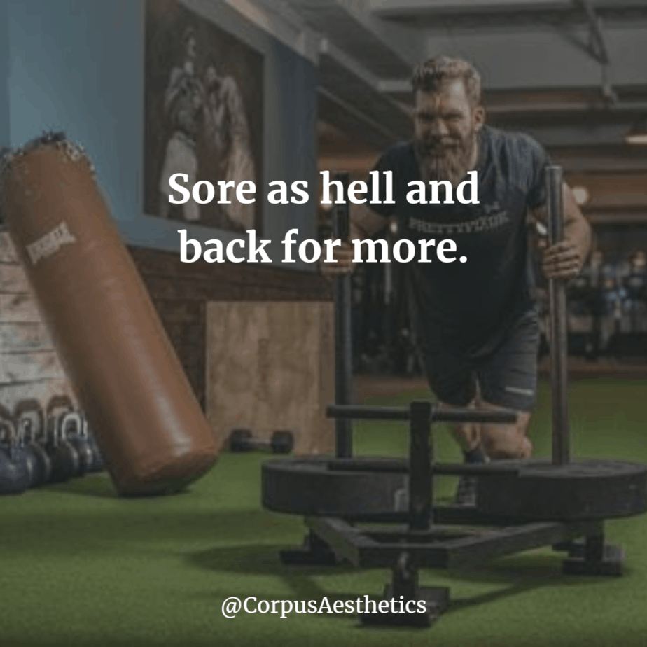 strength training motivational quote, Sore as hell and back for more, man pushing weights at the gym