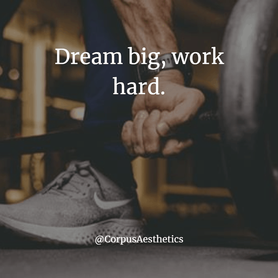 weight lifting inspirational quotes, dream big, work hard, bodybuilder lifting heavy weights at the gym