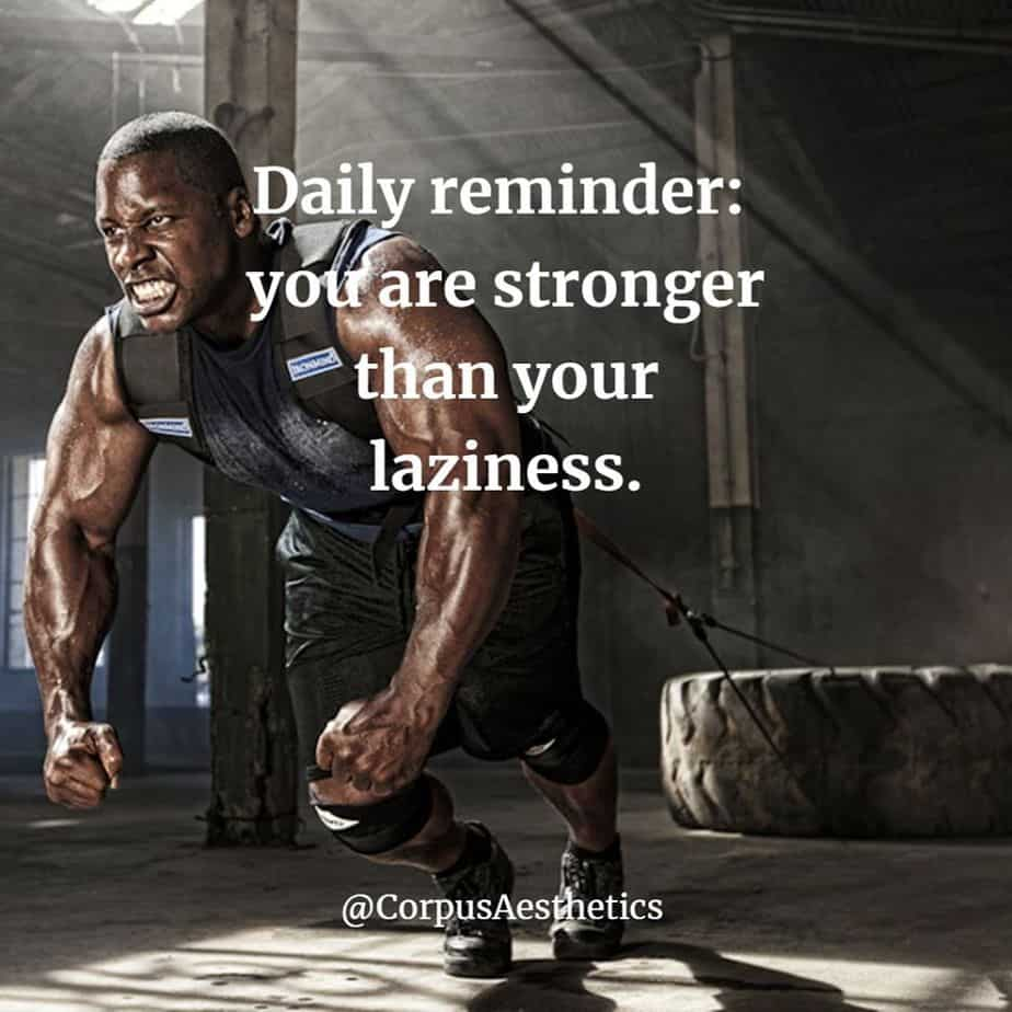 strength training inspirational quotes, Daily reminder: you are stronger than your laziness, a guy has a training with tire