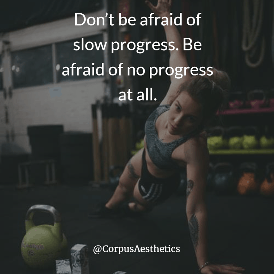 fitspiration quotes,Don't be afraid of slow progress. Be afraid of no progress at all, a girl is stretching for a training