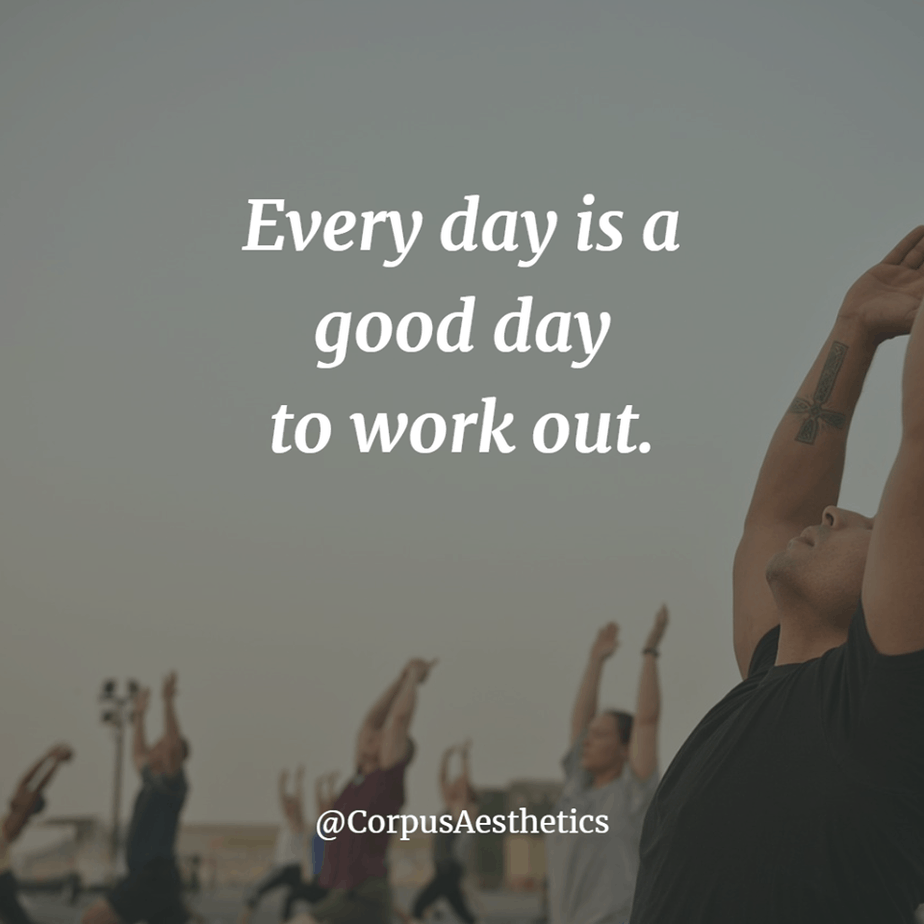 workout motivational quotes, Every day is a good day to work out, a group of people has a training outside