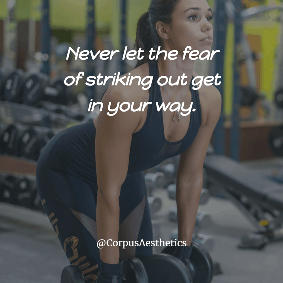 gym fitspirational quotes, Never let the fear of striking out get in your way, a girl has a training with weights at the gym