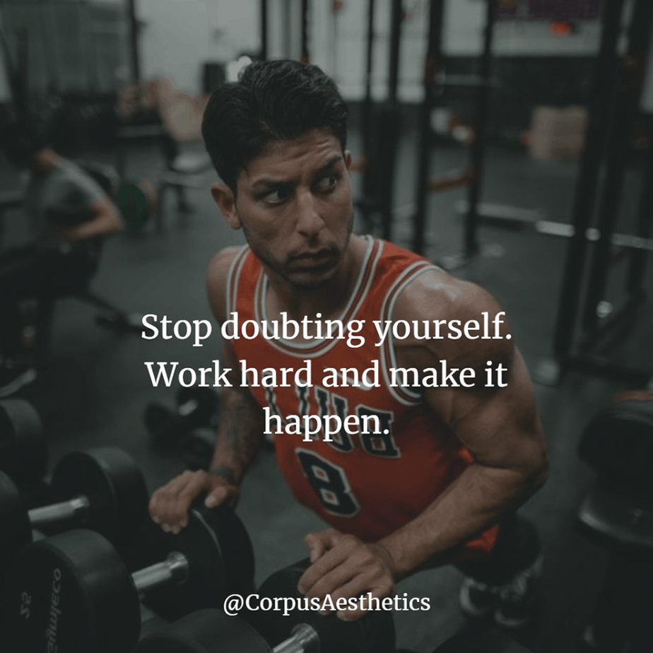 gym inspirational quotes, Stop doubting yourself. Work hard and make it happen, a guy is preparing for a training