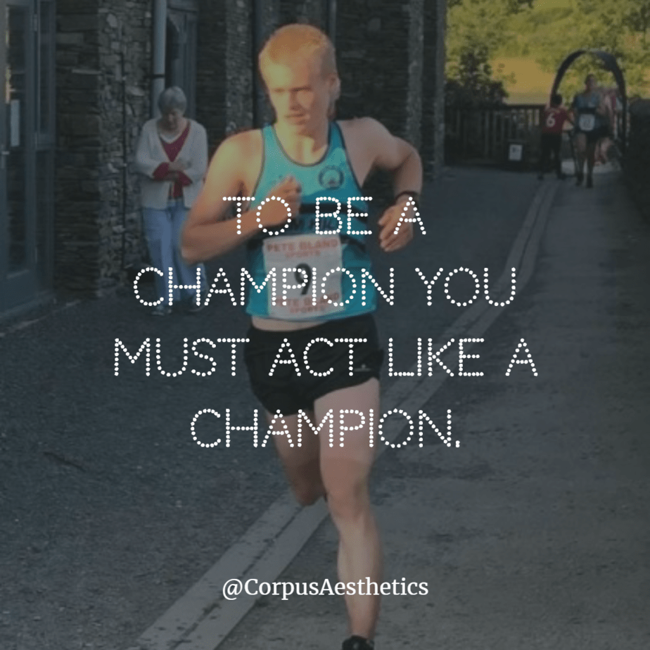 running inspirational quotes, To be a champion you must act like a champion, a guy is jogging on the street