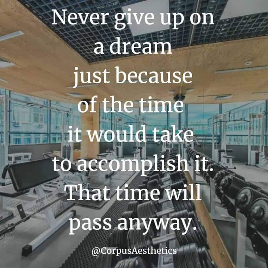 gym motivational quotes, Never give up on a dream, there is a different gadgets for training at the gym