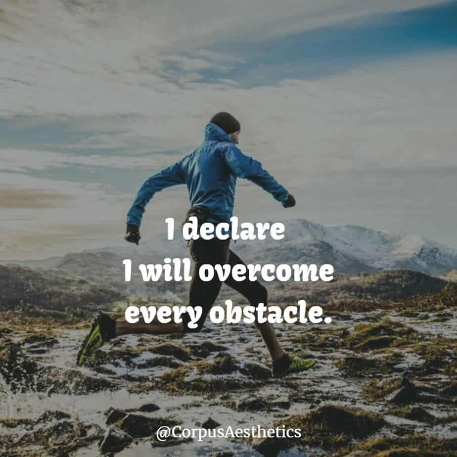 running motivational quotes, I declare I will overcome every obstacle, a guy starts training with running